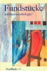 Anthologie Fundstücke - 2007