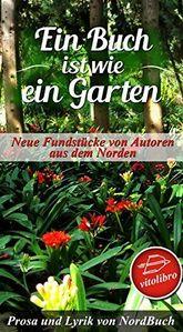 Anthologie - Ein Buch ist wie ein Garten
